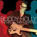 Holly, Buddy - HITS (AS THEY HAPPENED)