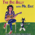 Mr. Eric - Big Silly With Mr. Eric