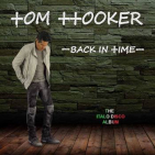 HOOKER, TOM - BACK IN TIME