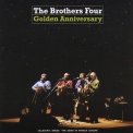 Brothers Four - Golden Anniversary