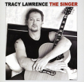 Lawrence, Tracy - The Singer