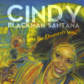 BLACKMAN SANTANA, CINDY - GIVE THE DRUMMER SOME