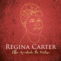 Carter, Regina - ELLA: ACCENTUATE THE POSITIVE