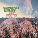 Butterfield, Paul Blues Band - LIVE AT WOODSTOCK