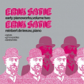 SATIE, E. - EARLY PIANOWORKS VOL.2