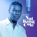 Cole, Nat King - ULTIMATE NAT KING COLE