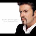 Michael, George - LADIES & GENTLEMEN: BEST OF GEORGE MICHAEL
