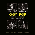 Pop, Iggy - POST POP DEPRESSION: LIVE AT THE ROYAL ALBERT HALL