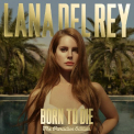 Del Rey, Lana - BORN TO DIE: PARADISE EDITION
