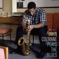 Coltrane, John - PLAYS THE BLUES