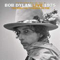 Dylan, Bob - BOOTLEG SERIES 5: BOB DYLAN LIVE 1975, THE ROLLING THUNDER REVUE