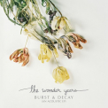 Wonder Years - BURST & DECAY (AN ACOUSTIC EP)