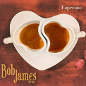 James, Bob - ESPRESSO (MQA CD)
