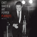 Baker, Chet / Pepper, Art - PLAYBOYS