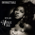 Cole, Natalie - UNFORGETTABLE... WITH LOVE