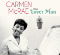 McRae, Carmen - SINGS LOVER MAN AND OTHER BILLIE HOLIDAY CLASSICS