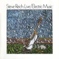 Reich, Steve - LIVE / ELECTRIC MUSIC