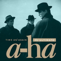 A-Ha - TIME & AGAIN: ULTIMATE A-HA (UK)