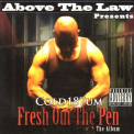 Above the Law - FRESH OUT THE PEN