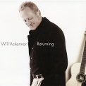 Ackerman, Will - RETURNING: PIECES FOR GUITAR 1970-2004