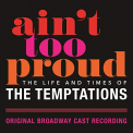 AIN'T TOO PROUD: LIFE & TIMES OF TEMPTATION / OCR - AIN'T TOO PROUD: LIFE & TIMES OF TEMPTATIONS