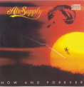 Air Supply - NOW & FOREVER (JPN)