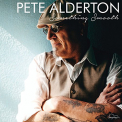 Alderton, Pete - SOMETHING SMOOTH