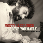Alexander, Monty - LOVE YOU MADLY: LIVE AT BUBBA'S