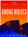 AMONG WOLVES - AMONG WOLVES