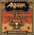 Anthrax - GREATER OF TWO EVILS + 1