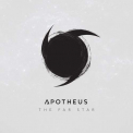 APOTHEUS - FAR STAR