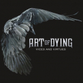 Art of Dying - VICES & VIRTUES