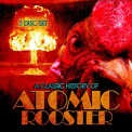 Atomic Rooster - CLASSIC HISTORY OF -DIGI-