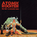 Atomic Rooster - FIRST 10 EXPLOSIVE YEARS