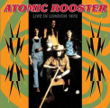 Atomic Rooster - LIVE IN LONDON
