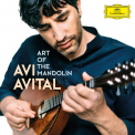AVITAL, AVI - ART OF THE MANDOLIN