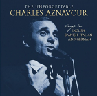 Aznavour, Charles - UNFORGETTABLE - SINGS IN