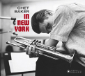 Baker, Chet - IN NEW YORK -DIGI-