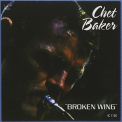 Baker, Chet - BROKEN WING -LTD/REMAST-