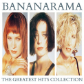 Bananarama - GREATEST HITS COLLECTION (UK)