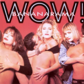 Bananarama - WOW (COLL) (UK)
