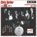 Barber, Chris - AT THE BBC VOL.2