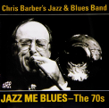 Barber, Chris - JAZZ ME BLUES -70'S