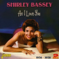 Bassey, Shirley - AS I LOVE YOU 1956-58