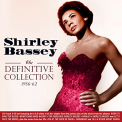 Bassey, Shirley - DEFINITIVE COLLECTION 1956-62