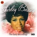 Bassey, Shirley - EARLY RECORDINGS