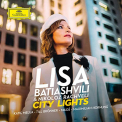 BATIASHVILI,  LISA & RUNDF - CITY LIGHTS