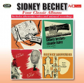 Bechet, Sidney - FOUR CLASSIC ALBUMS