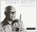 Bechet, Sidney - AT THE JAZZBAND BALL