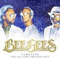 Bee Gees - TIMELESS -ALL-TIME..